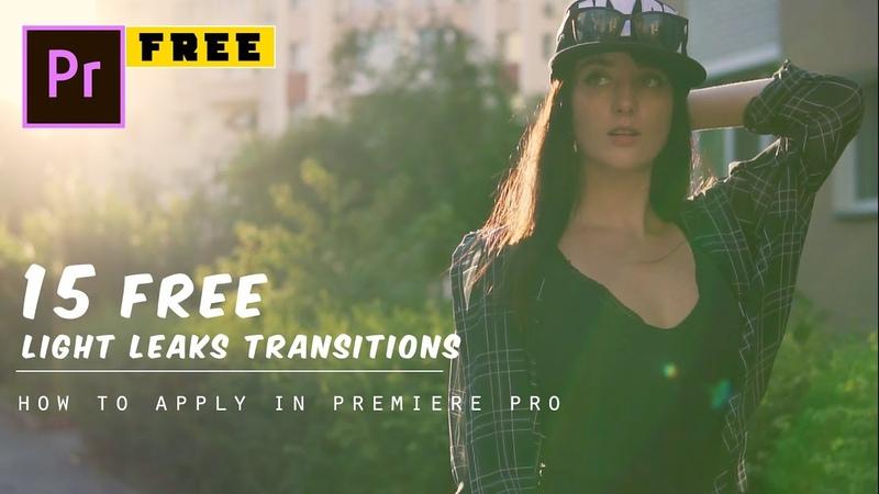 15 FREE Light Leaks Transitions Preset | Premiere Pro