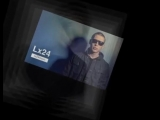 Lx24 - Скажи Зачем Новинка 2016.mp4