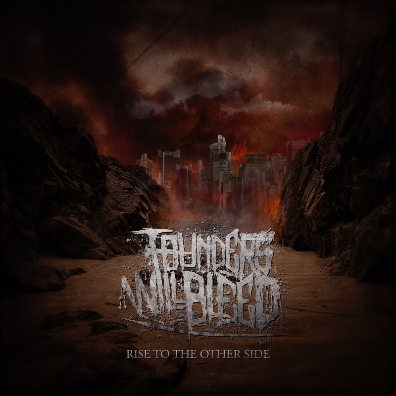 Founders Will Bleed - Rise To The Other Side [EP] (2015)