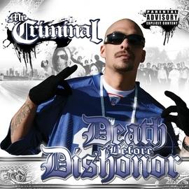 Mr. Criminal альбом Death Before Dishonor