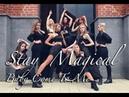 STAY MAGICAL | Capital Kaos - Baby Come To Me