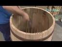 Как делают дубовые бочки