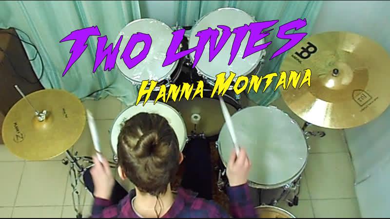 Hanna Montana - Two livies (drum cover)