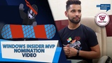 Windows Insider MVP 2019 Nomination Video | Akhil Pandey