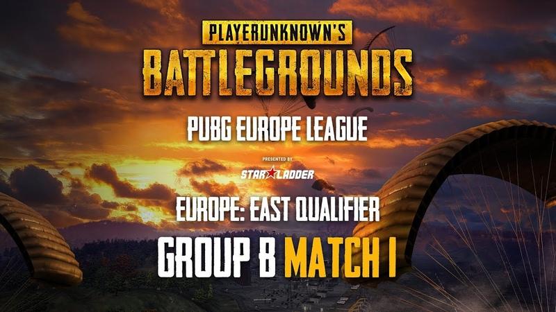 Match 1, Group B, PUBG Europe League - Europe East Qualifiers