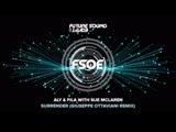 Aly Fila with Sue McLaren - Surrender (Giuseppe Ottaviani Remix)