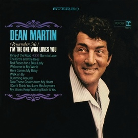 Dean Martin альбом (Remember Me) I'm the One That Loves You