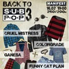 16.02 / Back To Sub Pop III / ManifestClub