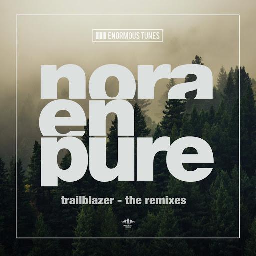 Nora En Pure альбом Trailblazer - The Remixes