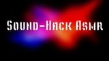 Sound-Hack ASMR Megamix | Music Time | 10.09.2018