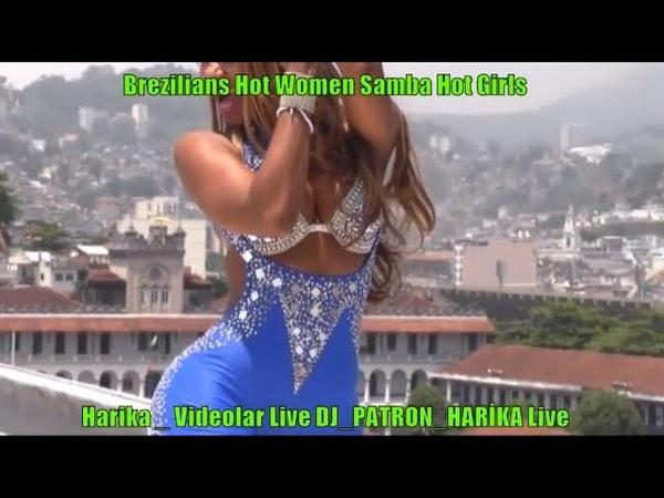 WOW Brazilian Hot Women Samba Dance girls 1 1 inden GüzeLLer Harika _ Videolar DJ_PATRON_HARİKA Live