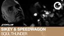 Sikey Speedwagon - Soul Thunder [Fokuz Recordings]