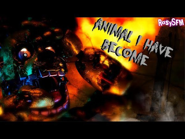 [SFM\FNAF] Animal I Have Become by Three Days Grace [EPILEPSY WARNING]