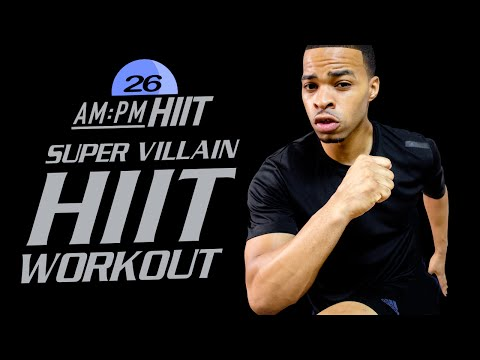 30 Min. Super Villain Themed HIIT Workout   Day 26: PM - AM/PM HIIT Series