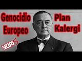 Europa y el Plan Kalergi El mundo a golpe de tim