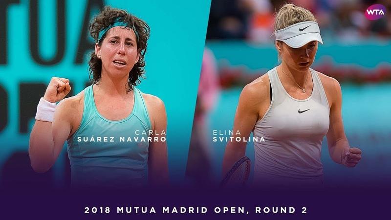 Carla Suárez Navarro vs. Elina Svitolina | 2018 Mutua Madrid Open Second Round | WTA Highlights