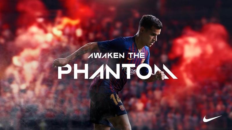 Nike Football Presents: Awaken the Phantom (ft. Coutinho, Mal Pugh, De Bruyne, Neymar, 10R Pirlo)