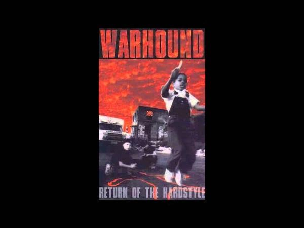 War Hound - Return of The Hardstyle