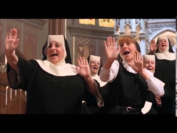 I Will Follow Him - (filme Mudança de Hábito , Sister Act).