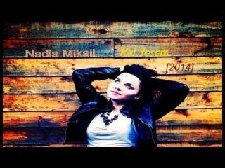 Nadia Mikayil - Kal desem [2014]