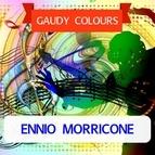 Ennio Morricone альбом Gaudy Colours