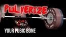 Don't Pulverize Your Pubic Bone
