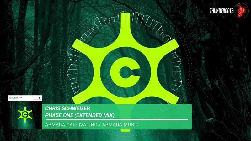 Chris Schweizer - Phase One (Extended Mix) |Armada Captivating|