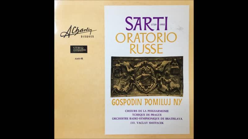 Giuseppe Sarti (1729-1802) - Oratorio Russe Gospodin Pomiluj Ny