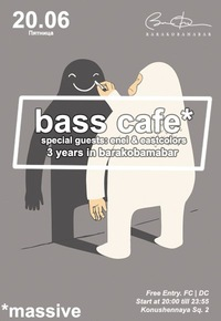 20.06 BASS CAFE: 3 YEARS IN BARAKOBAMABAR
