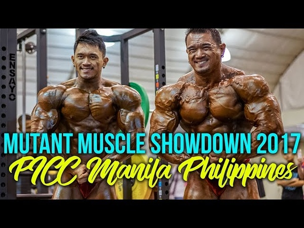 MUTANT Muscle Showdown 2017 / PICC, Manila, Philippines