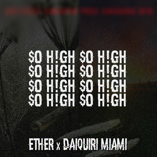 Ether альбом $0 h!gh