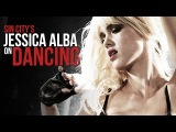 Jessica Alba's Sin City 2 Character Has Been An Exotic Dancer For 4 Years. But Has She Evolved?