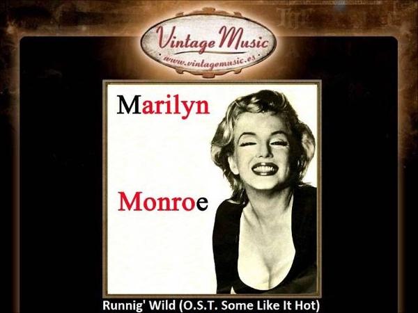 Marilyn Monroe -- Runnig' Wild (O.S.T. Some Like It Hot) (VintageMusic.es)
