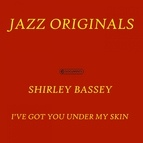 Shirley Bassey альбом I'Ve Got You Under My Skin