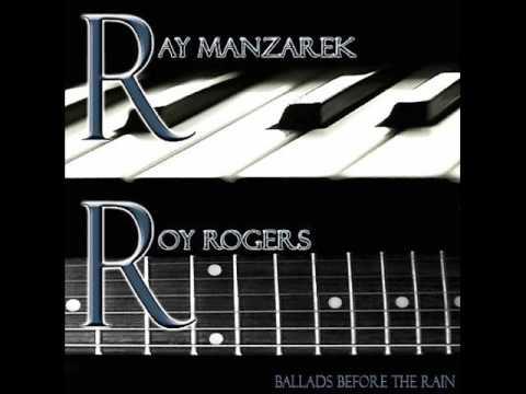 Ray Manzarek Roy Rogers - Ballads Before The Rain - El Amor Brujo