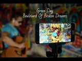 Green Day - Boulevard Of Broken Dreams (Cover fingerstyle)