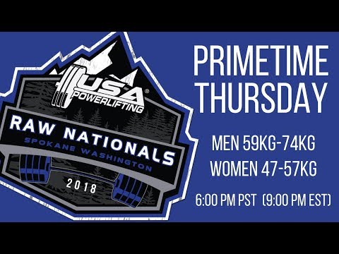 Primetime Thursday - 2018 USA Powerlifting Raw Nationals