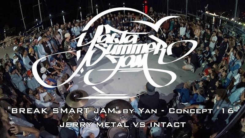 JERRY METAL VS INTACT BREAK SMART JAM Concept 16