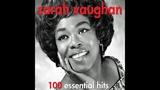Sarah Vaughan - 100 Greatest Hits - The Very Best of (AudioSonic Music) Full Album