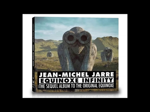 Jean Michel Jarre / Equinoxe Infinity - The Sequel of Equinoxe Original Bonus Track
