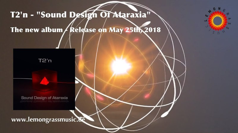 T2n - Sound Design Of Ataraxia (Album Trailer)