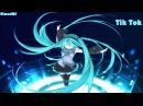 Nightcore - Tik Tok [HD]