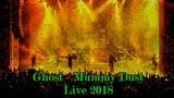 Ghost - Mummy Dust
