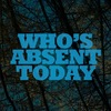 Who's Absent Today
