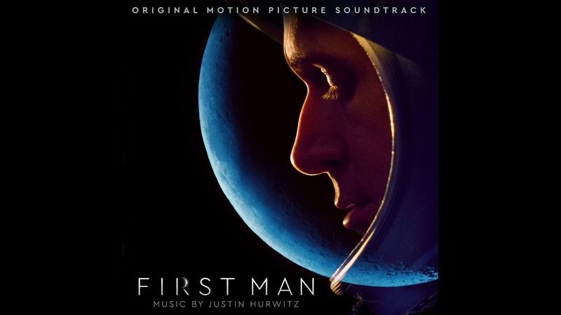 First Man (Original Motion Picture Soundtrack) | Full Album