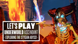 Let's Play Underworld Ascendant Gameplay - EXPLORING THE STYGIAN ABYSS!