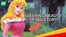 Sleeping Beauty's Full Story (Aurora): Discovering Disney Princesses
