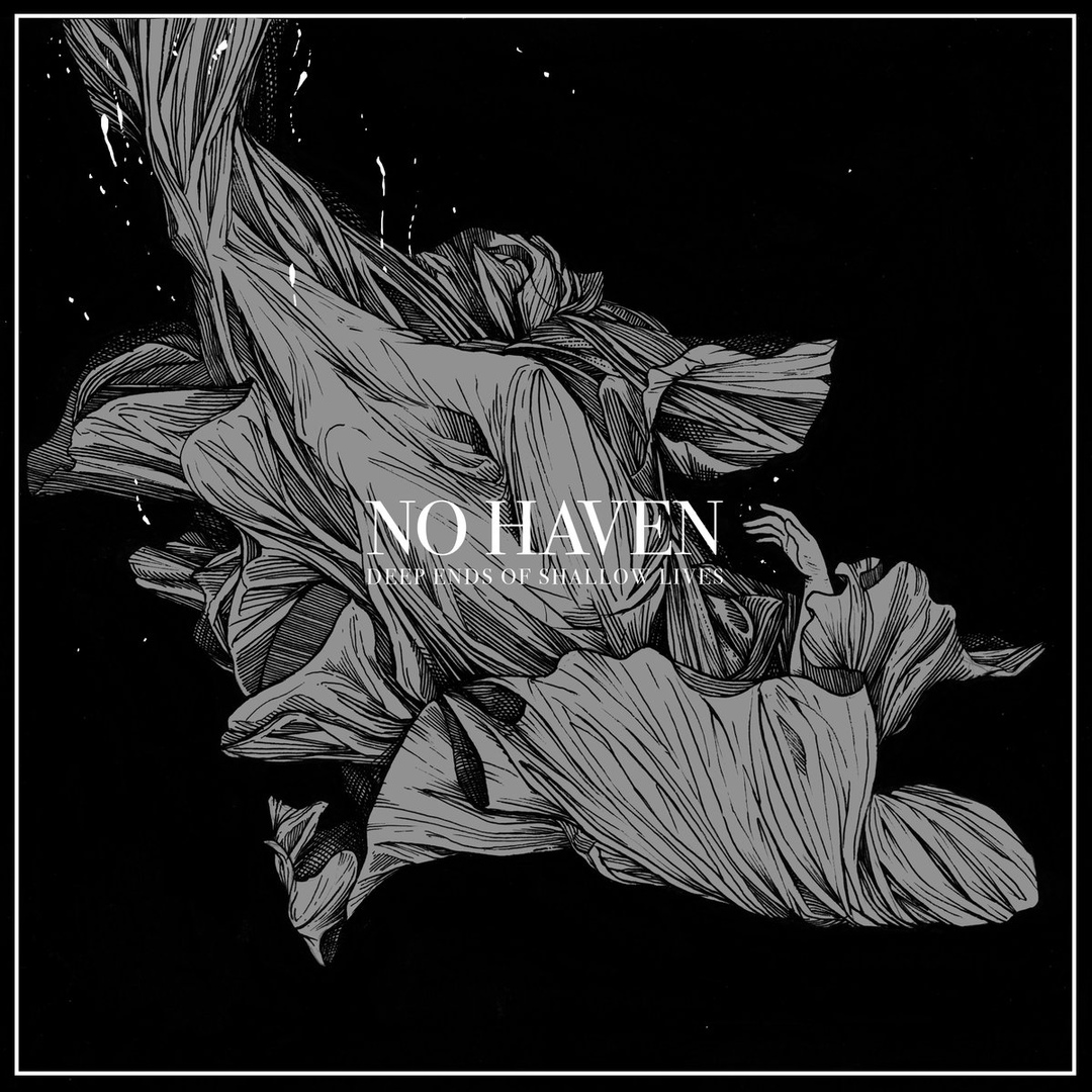 No Haven - Deep Ends of Shallow Lives (2019)