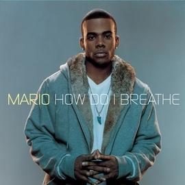 Mario альбом How Do I Breathe