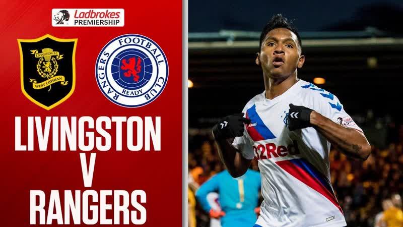 Livingston vs Rangers _ Rampant Rangers Put 3 Past Livi! _ Ladbrokes Premiershi